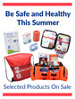 Be Safe & Healthy This Summer