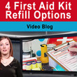 4 First Aid Kit Refill Options - VIDEO