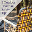 5 Outdoor Health Tips - Part 1