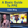 A basic guide to PPE - VIDEO