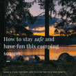 How to stay safe and have fun this camp season