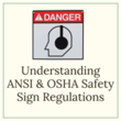 Understanding OSHA or ANSI sign regulations