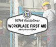 Workplace first aid advice from OSHA
