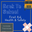 Back to school first aid health and safety